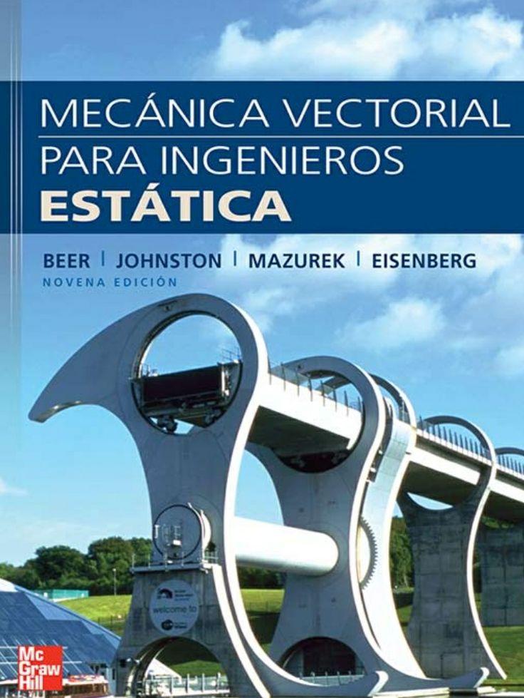 Mecanica vectorial para ingenieros 9 ed beer johnston by Lorenzo Jarpa via slideshare