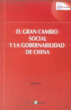 El gran cambio social y la gobernabilidad de China (PRINT) SOLICITAR/REQUEST: http://biblioteca.cepal.org/record=b1253899~S0*spi