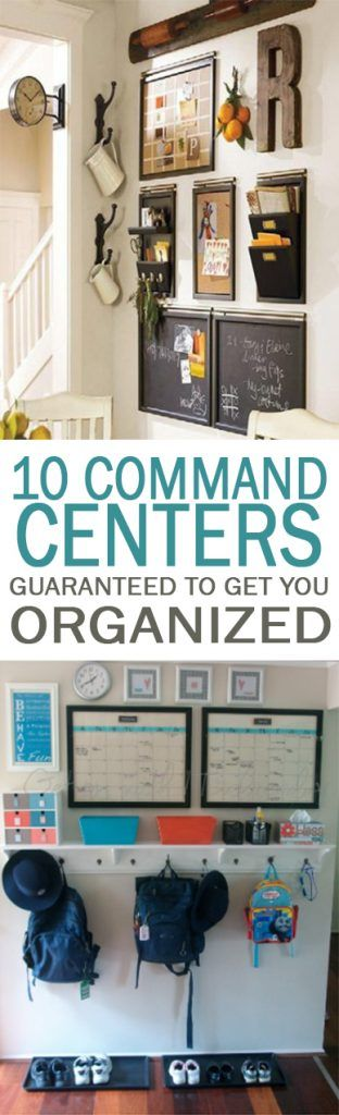 10 Command Centers Guaranteed to Get You Organized - 101 Days of Organization