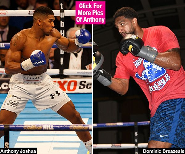 Anthony Joshua Vs. Dominic Breazeale Live Stream — Watch The Big Fight Online