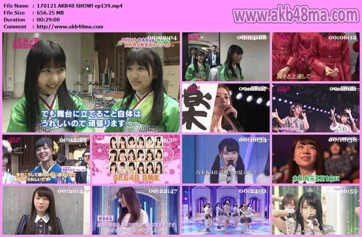 バラエティ番組170121 (AKB48G) AKB48 SHOW#139.mp4   (46&48 Group) AKB48 SHOW! ep139 170121 (720p H.264/MP4) (46&48 Group) AKB48 SHOW! ep139 170121 (1080i MPEG2/TS) ALFAFILE MP4 / 720p170121.AKB48.SHOW.#139.rar TS/ 1080i170121.AKB48.SHOW-t.#139.part1.rar170121.AKB48.SHOW-t.#139.part2.rar170121.AKB48.SHOW-t.#139.part3.rar170121.AKB48.SHOW-t.#139.part4.rar170121.AKB48.SHOW-t.#139.part5.rar ALFAFILE Note : AKB48MA.com Please Update Bookmark our Pemanent Site of AKB劇場 ! Thanks. HOW TO APPRECIATE ?…