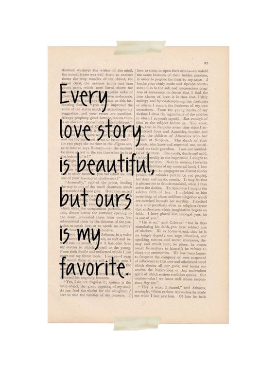 love quotes art print  Every Love Story is by ExLibrisJournals
