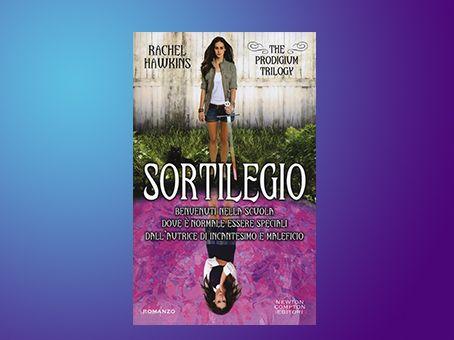 "Recensione 'Sortilegio. The Prodigium Trilogy"" di Rachel Hawkins"
