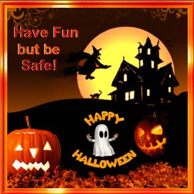 Happy Halloween Have Fun but Be Safe witch pumpkin halloween ghost happy halloween jack-o-lantern halloween gif trick or treat black cat haunted house animated halloween