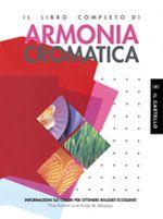 sutton tina; whelan bride m. - il libro completo di armonia cromatica