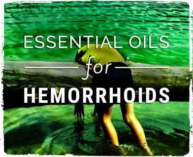 essential oils for hemorrhoids relief