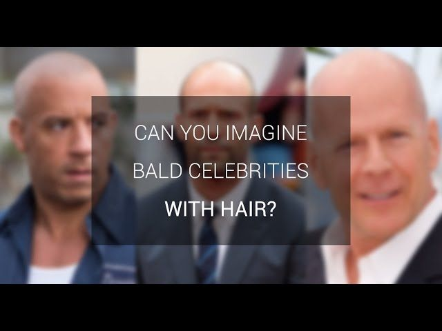Bald Celebrities Jason Statham, Vin Diesel, Bruce Willis, Patrick Stewart, Pitbull… We have chosen some of the most famous bald men and abracadabra!