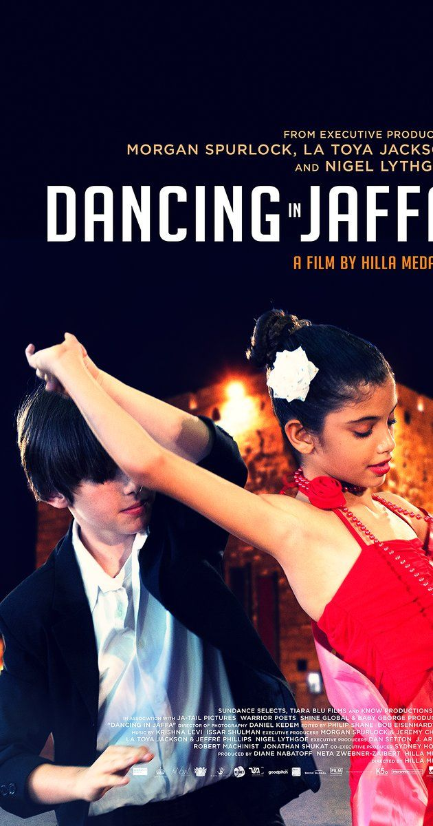 Dancing in Jaffa Directed by Hilla Medalia.  With Renowned ball-room dancer Pierre Dulaine takes his program, Dancing Classrooms, back to his city of birth, Jaffa, to teach Jewish and Palestinian Israelis to dance and compete together.