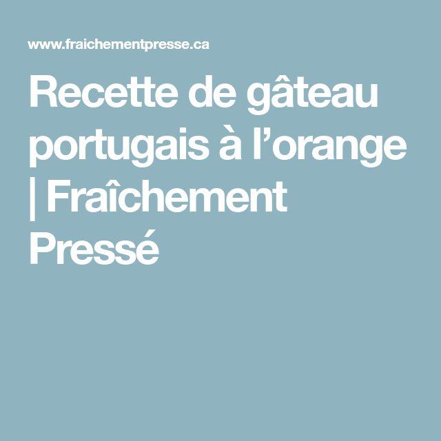 Recette de gâteau portugais à l'orange | Fraîchement Pressé