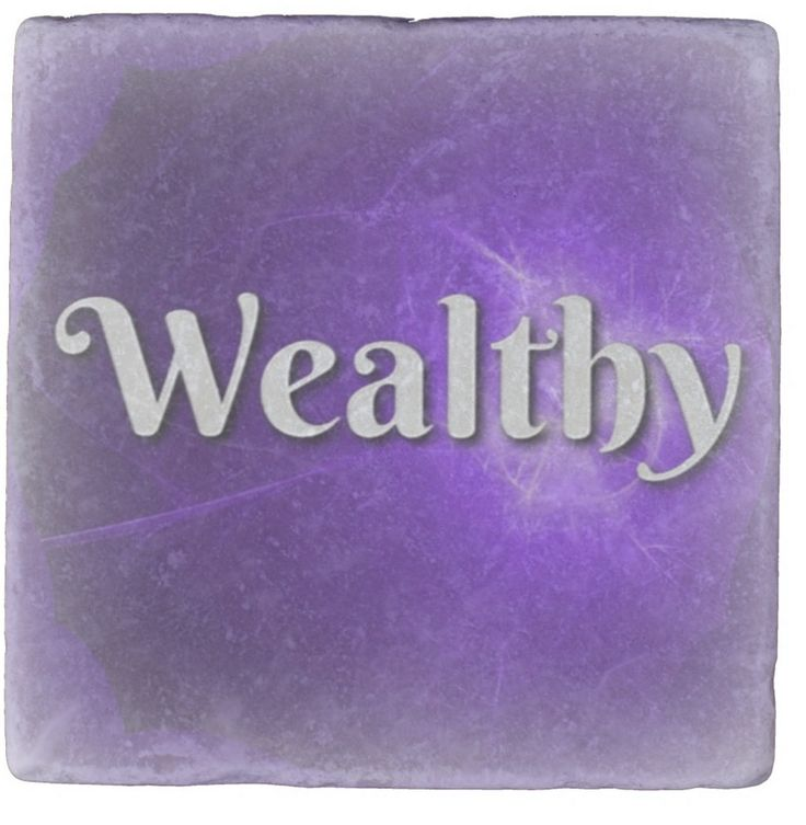 """Oh to be wealthy! But I am! No, I didn't win the Lottery. I simply changed my understanding of """"Wealthy"""". When I looked round I discovered so much beauty in my life. Family, friends, my design work, my stunning garden. But my bank account? The amazing thing is I always, always seem to have enough. Everything is covered. Everything. So what's with the """"Wealthy"""" Coaster? My aspiration is to attract more money so that I have more to give away."""