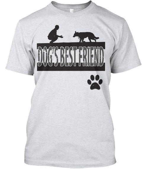 Limited edition Dogs best friend T-shirt. Only for true dog lovers. Important: This product is only available until April 14th 11.00 PM EDT. Act Fast!! Before it's gone forever.