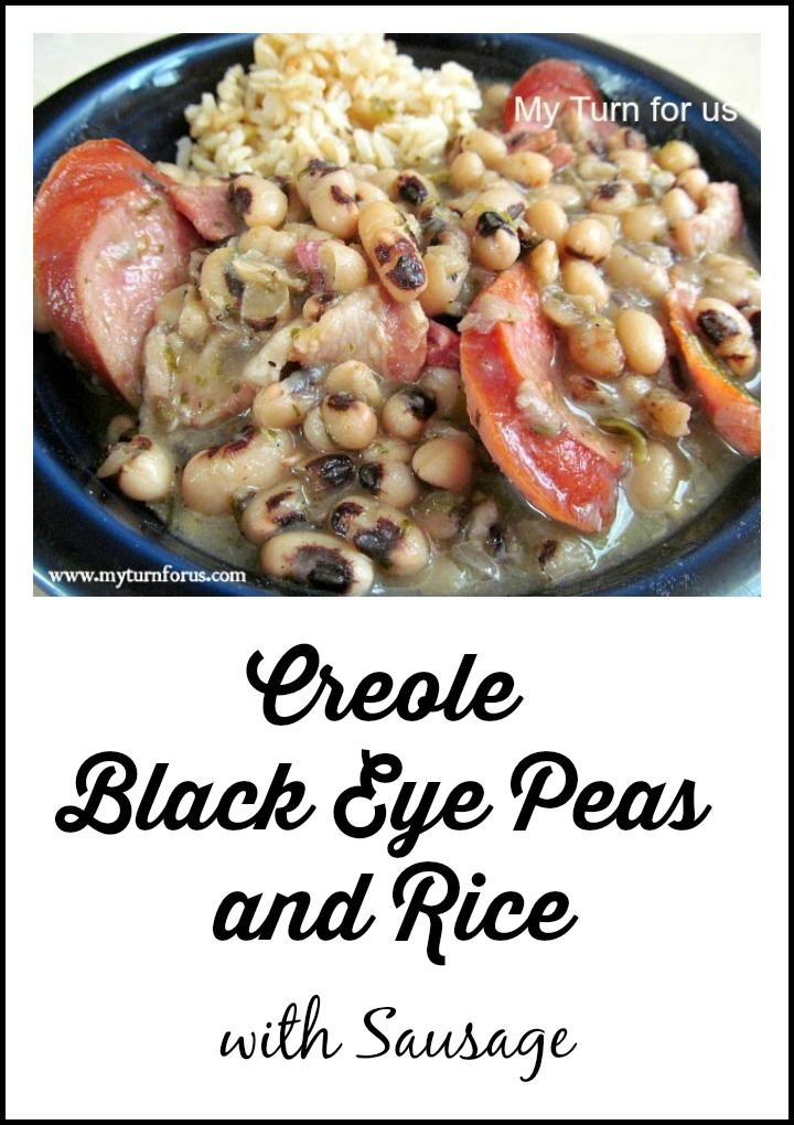 Creole Black Eye Peas and Rice with Sausage! http://www.myturnforus ...