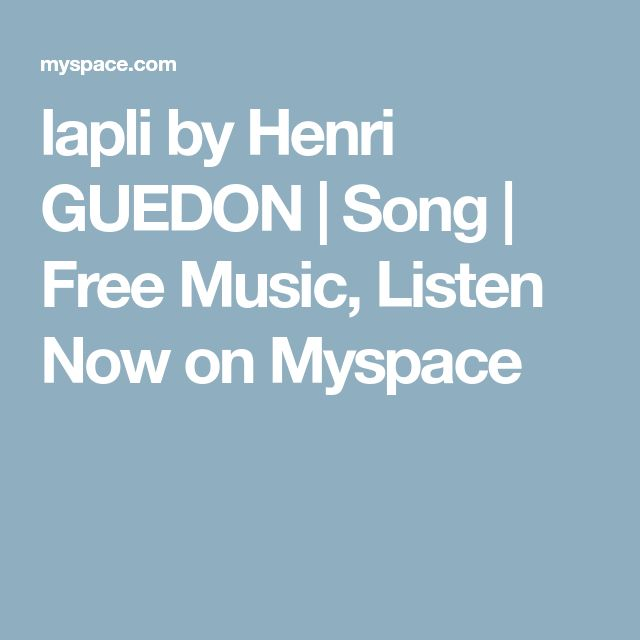 lapli by Henri GUEDON | Song | Free Music, Listen Now on Myspace