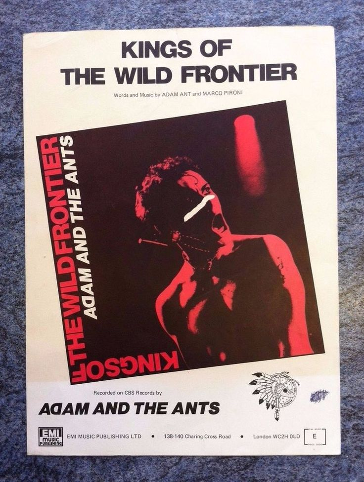 ADAM AND THE ANTS - RARE EMI Sheet Music KINGS OF THE WILD FRONTIER. London.