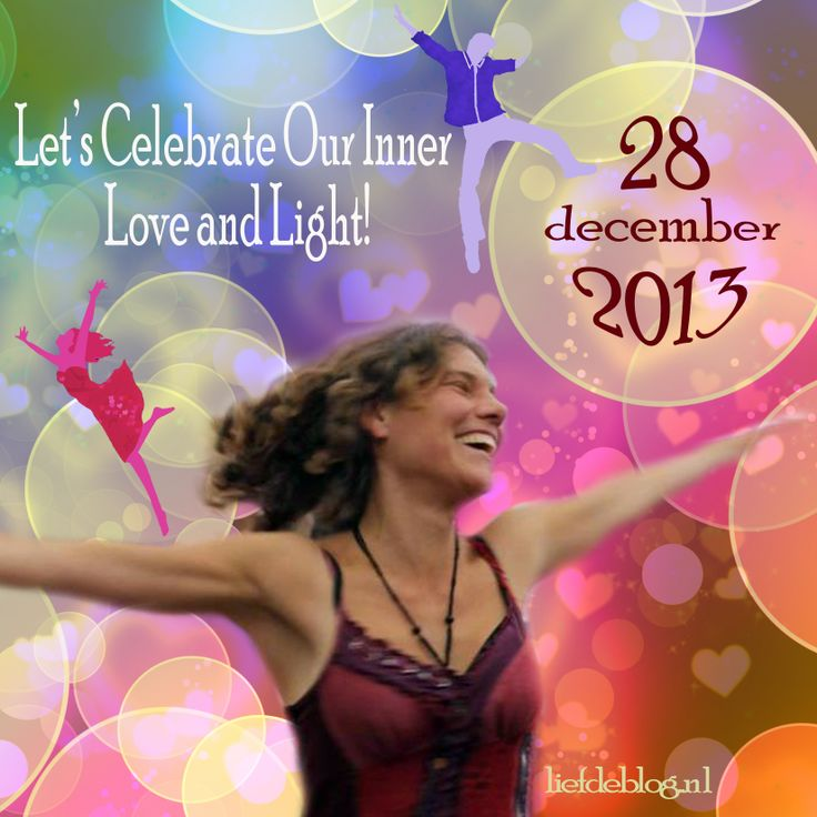 Thema: Let's Celebrate Our Inner Love and Light! 28 dec 2013 Biodanza dansavond met Digna Schenk en DJ Daan in De Balzaal van de Kazerne van Liefde in Gouda liefdeblog.nl