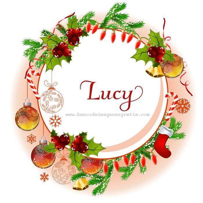 postales+navide%C3%B1as+con+nombres+de+hombres+y+mujeres+lucy.png 700×700 pixeles