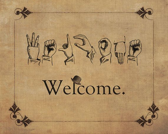 Welcome Sign Expression Word Art Sign Language by AgedPage on Etsy, $24.00 ~ Perfect for doom room!