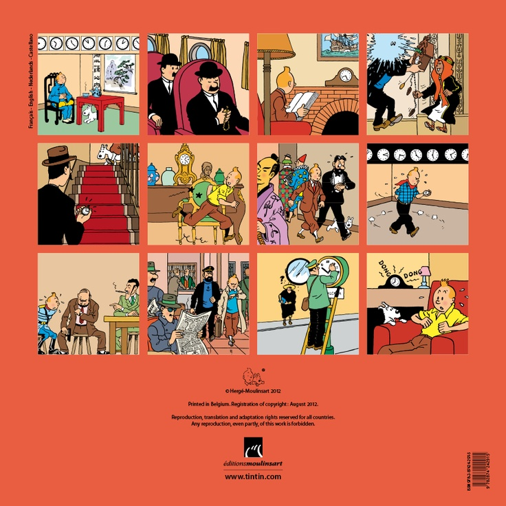 "TINTIN 2013 CALENDAR    Moulinsart has just released the next Tintin calendar for the upcoming year !    The theme of this year's diaries, calendars and stationery is ""The Time"" in the Adventures of Tintin.    Le calendrier Tintin pour l'année 2013  Le thème retenu est riche en visuels où ""Le Temps"" domine dans les aventures de Tintin."