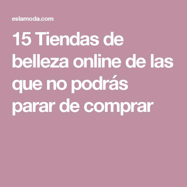 15 Tiendas de belleza online de las que no podrás parar de comprar