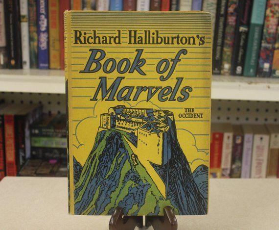 the Occident Richard Halliburtons Book of Marvels