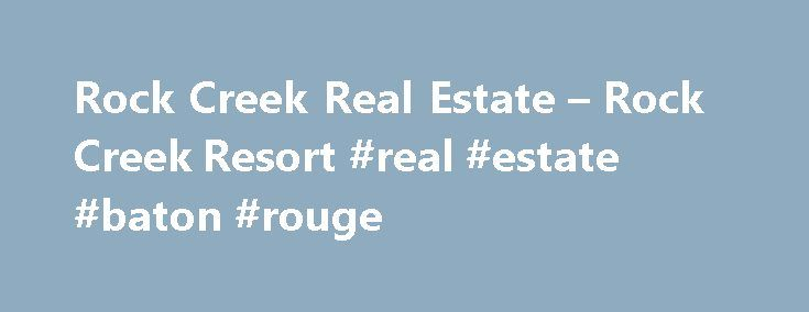 Rock Creek Real Estate – Rock Creek Resort #real #estate #baton #rouge http://real-estate.nef2.com/rock-creek-real-estate-rock-creek-resort-real-estate-baton-rouge/  #lake texoma real estate # Schedule a Preview Properties Our Homesites start from the $40 s and include access to all Rock Creek amenities. Contact us today for more information! A preview of our homesites is listed below (more sizes and lot types are available.) Benefits Owner Benefits Include: Discounts on dining, golf and…