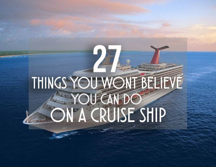 Best cruise ships for young adults opinion