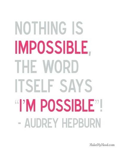 possible...