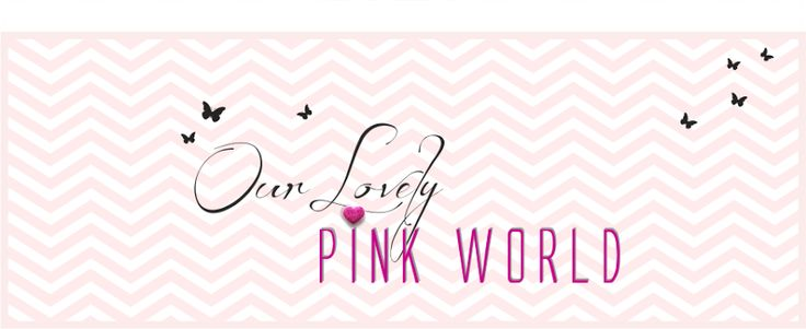 Our Lovely Pink World