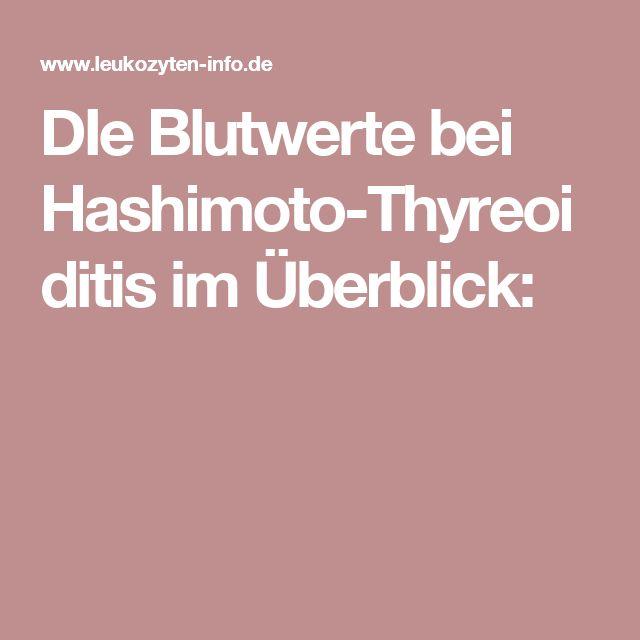 DIe Blutwerte bei Hashimoto-Thyreoiditis im Überblick: