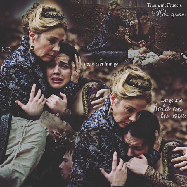 That isn't Francis. He's gone. I can't let him go. Let go and hold on to me. #InAClearing #Reign #MeganFollows #AdelaideKane *Catherine was surprisingly precious and kind.