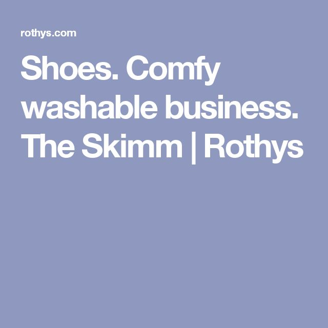 Shoes. Comfy washable business. The Skimm | Rothys