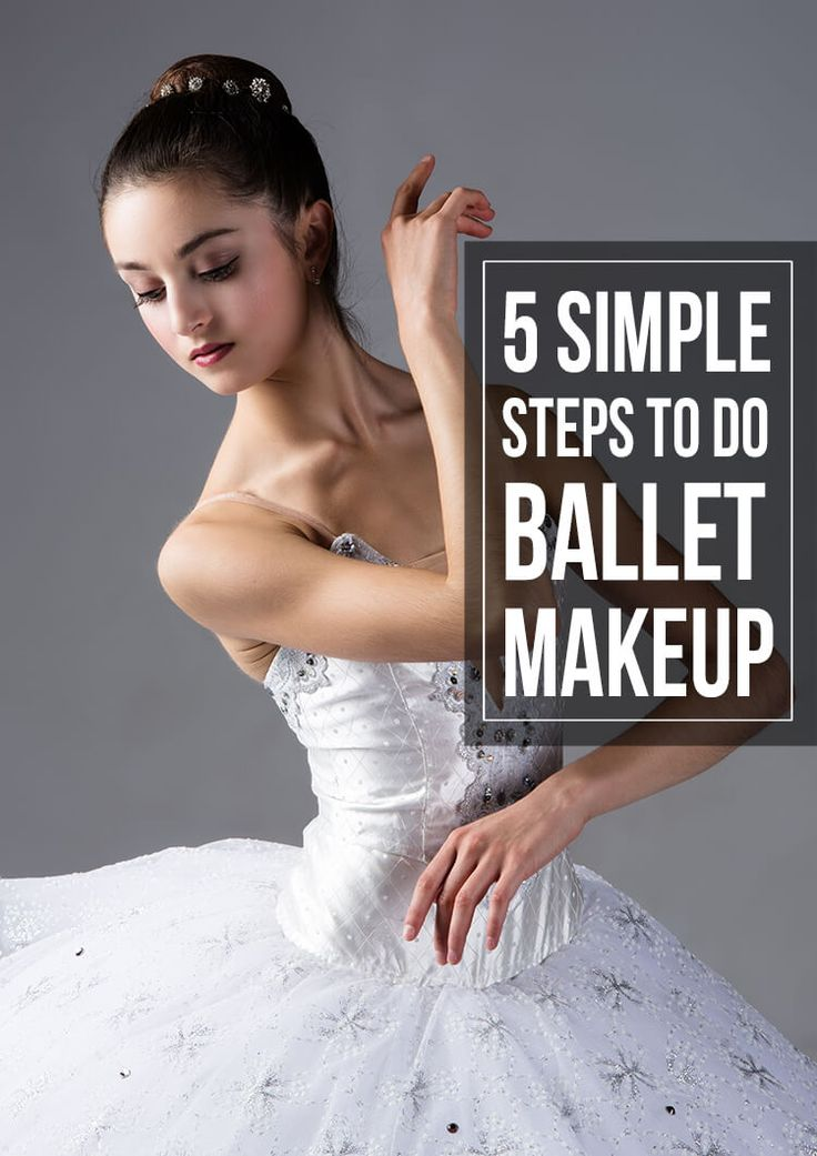 5 Simple Steps To Do Ballet Makeup