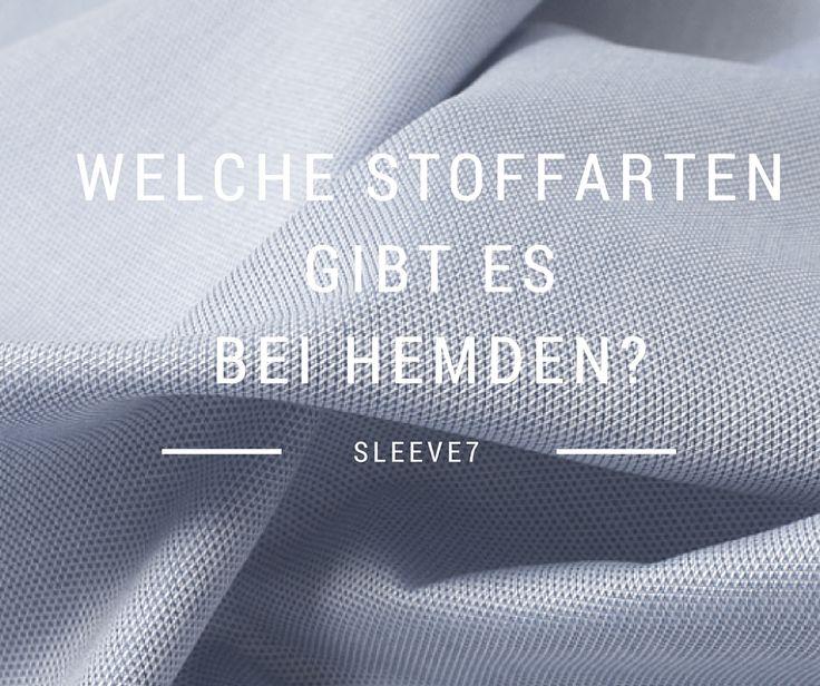 Welche Stoffarten gibt es bei Hemden?   #Hemden #Stoffe #Material #Fashion #Mode #Herrenmode #tipps #knowledge