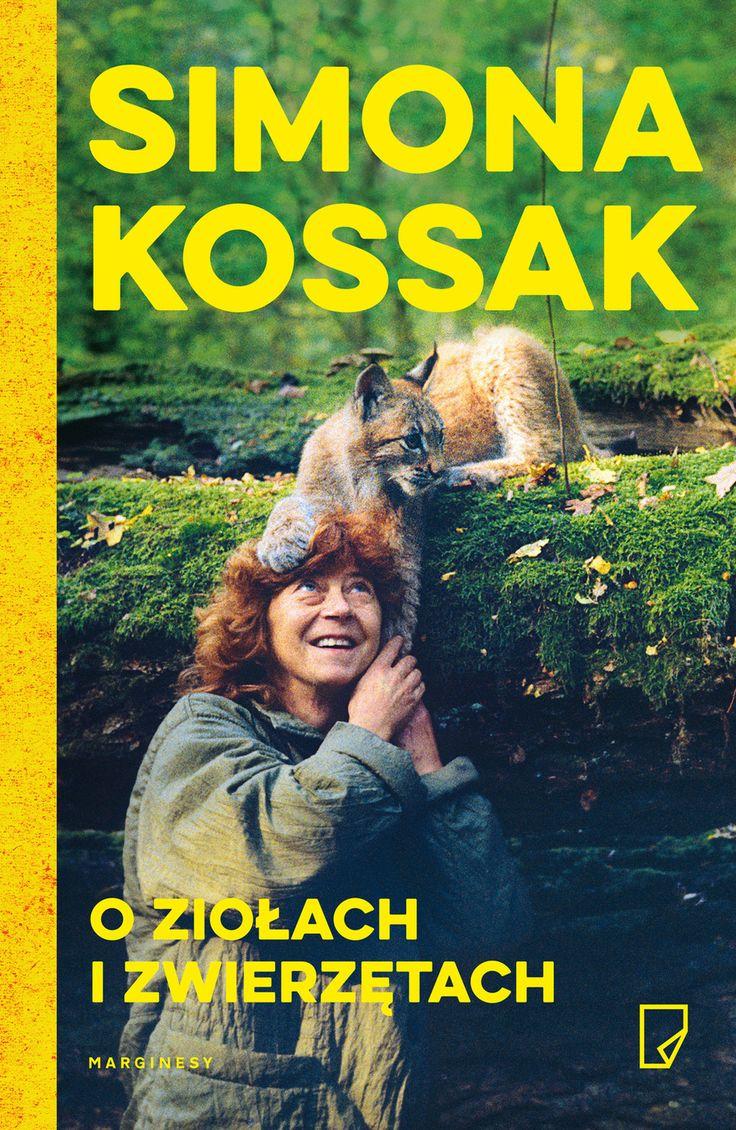 Simona Kossak, O ziołach i zwierzętach