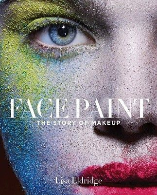 Face Paint: The Story of Makeup (Dec):