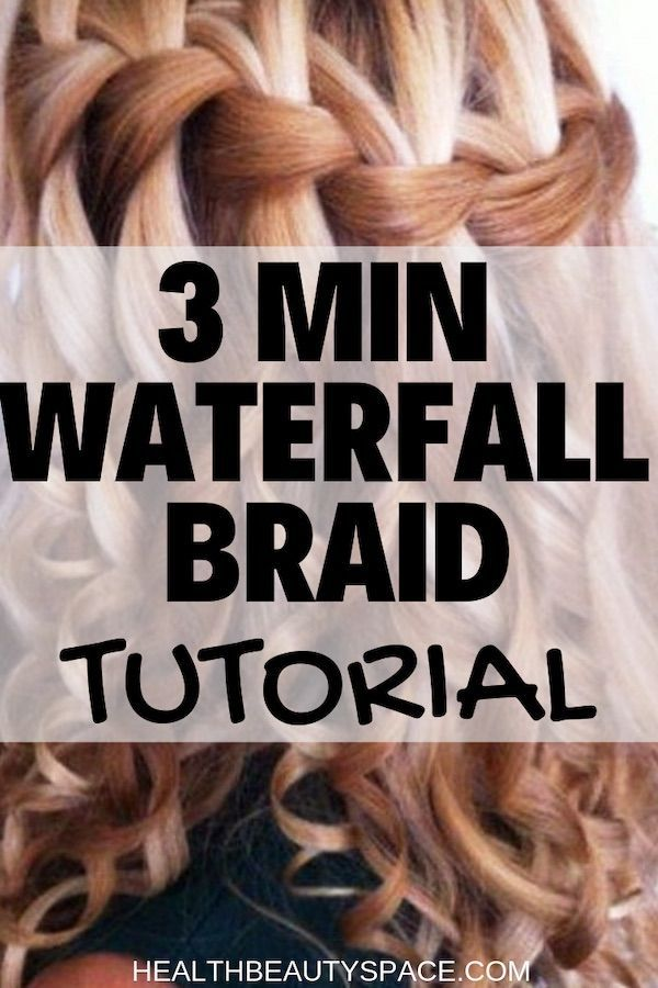 3 Min Waterfall Braid Tutorial