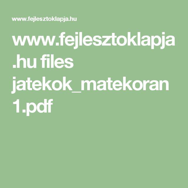 www.fejlesztoklapja.hu files jatekok_matekoran1.pdf