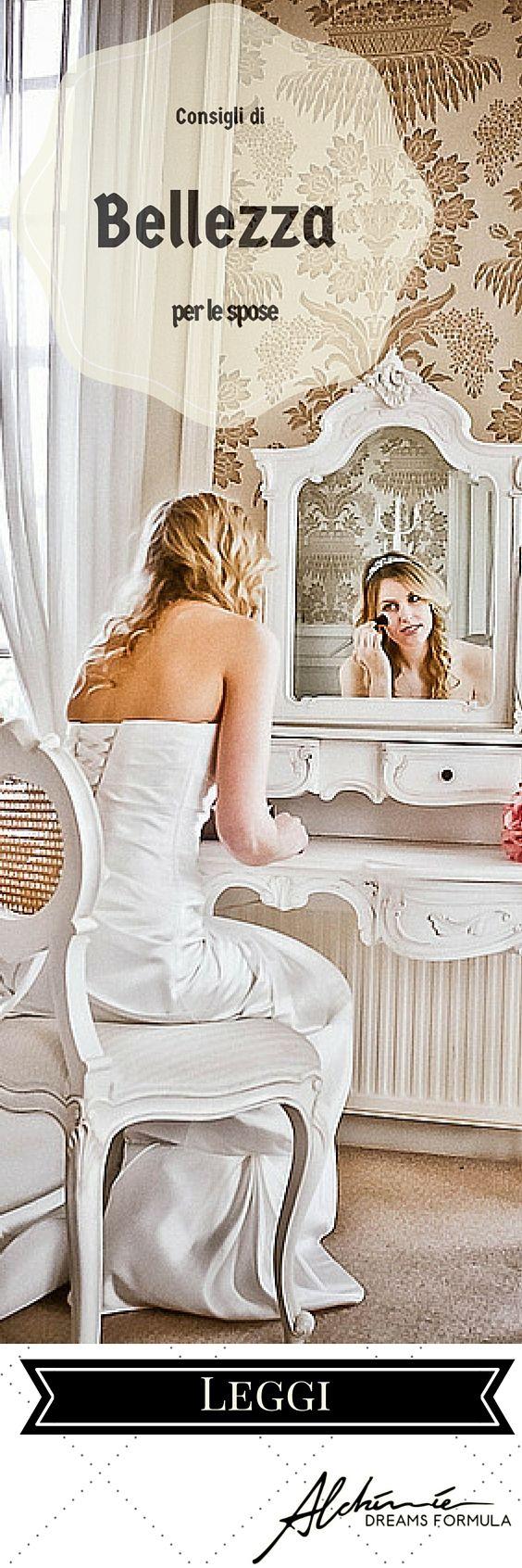 Consigli di bellezza per le spose - beauty tips for brides