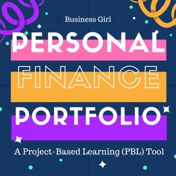 Integrate technology into your high school classroom with this project-based learning (PBL) tool. A portfolio is the perfect way to accelerate learning as students curate new knowledge and apply Personal Finance course concepts. This is a comprehensive project that can be used throughout the semester with key topics such as budgeting, banking, credit cards, mortgages, insurance, careers, retirement planning, and investing. Perfect for high school business/economics classes!