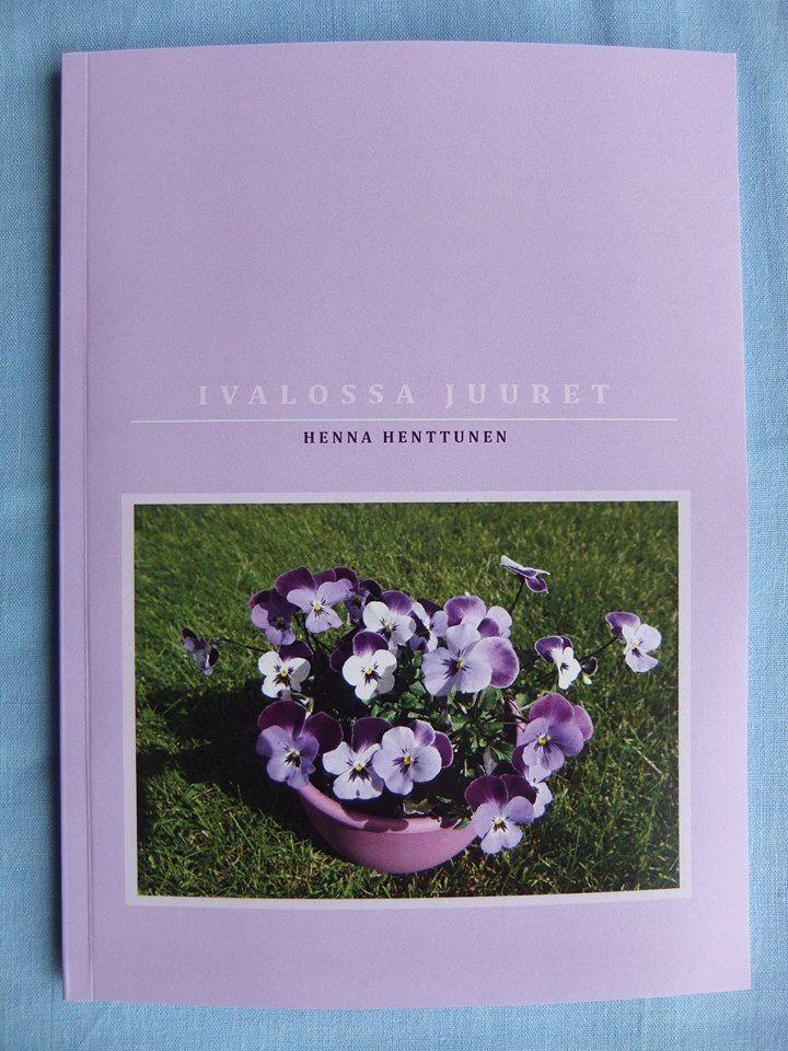 Henna Henttunen: Juuret Ivalossa, omakustanne 2014. Jatkoa omaelämäkertaan Ivalon tyttö. #kirjat #Lappi #elämäkerta