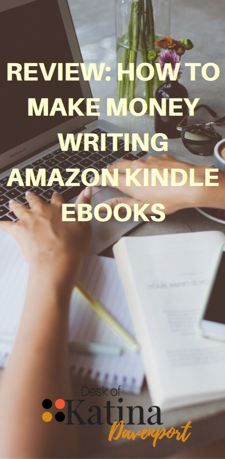 How To Make Money Blogging By Writing Amazon Kindle Ebooks Start Passive  Income With Your