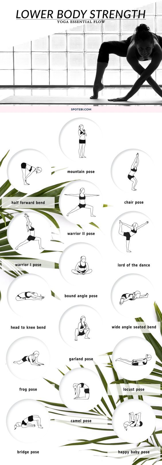 Work your legs, hips, thighs and glutes and improve lower body strength with this yoga essential flow. Activate the muscles, build flexibility and keep your focus on your breath as you gently move through these 15 grounding poses. https://www.spotebi.com/yoga-sequences/lower-body-strength-flow/