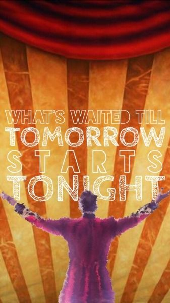 It starts TONIGHT! And this promise in me starts, like an anthem in my heart! From Now On, from now on!