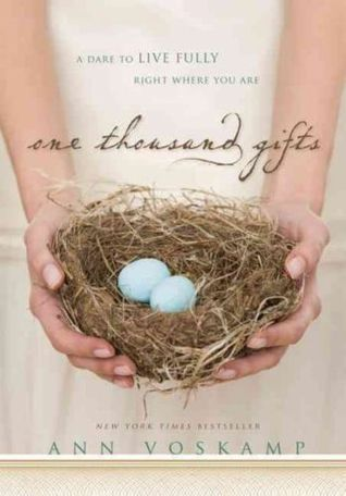 Read with me: One Thousand Gifts, by Ann Voskamp | Satisfy My Soul blog