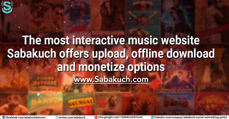 The most interactive music website #Sabakuch #Music offers #upload, offline #download and #monetize options : https://goo.gl/w80xwC