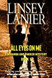 Free Kindle Book -   All Eyes on Me (A Miranda and Parker Mystery Book 1)