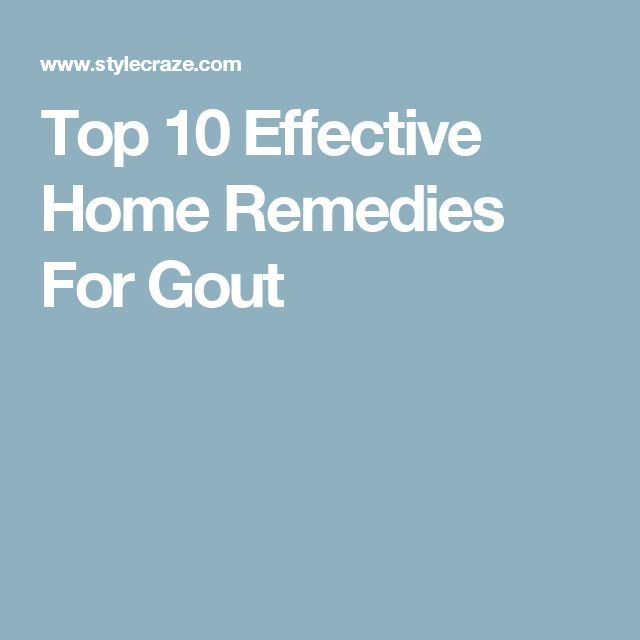 Top 10 Effective Home Remedies For Gout