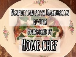 Best Home Food Delivery Service-Home Chef Neapolitan Pizza Margherita Review