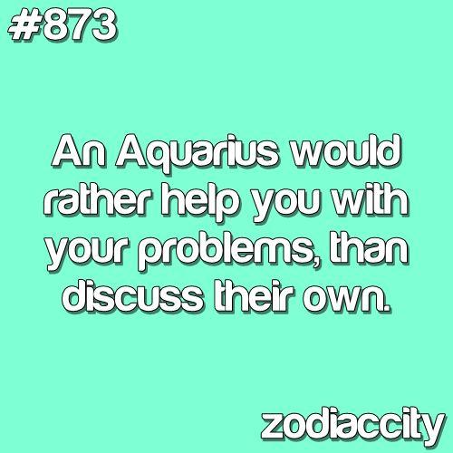 TruthFunny Aquarius, Counseling Psychology, Aquarius Weakness, Aquarious Zodiac, Aquarian Quotes, Aquaris Quotes, Quotes About Being Aquarius, Quotes About Being An Aquarius, Facts About Aquarius