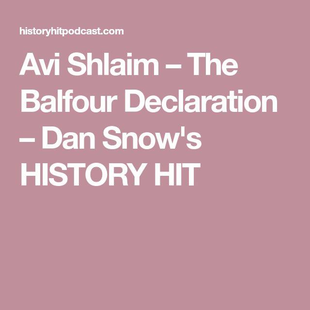 Avi Shlaim – The Balfour Declaration – Dan Snow's HISTORY HIT